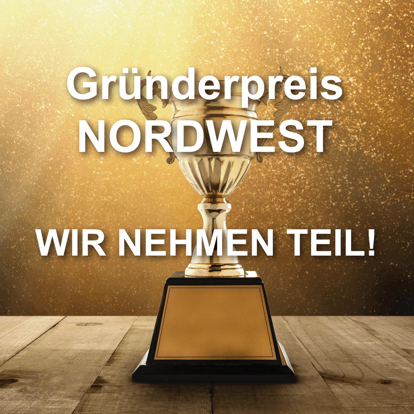 Lend-Grand - Gründer Preis NordWest - Wir nehmen teil